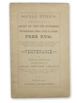 Social Ethics: An Essay to Show that, Since the Right of Private Judgment must be respected in...