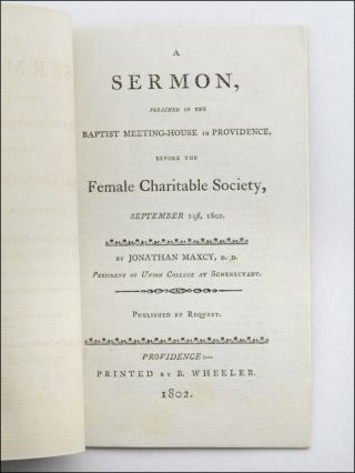 A Sermon, Preached in the Baptist Meeting-House in Providence, Before the Female Charitable Society, September 21st, 1802.
