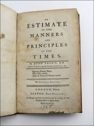 An Estimate of the Manners and Principles of the Times . . . The Seventh Edition.
