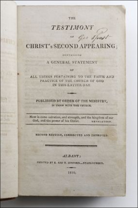 The Testimony of Christ's Second Appearing; Containing a General Statement of All Things Pertaining to the Faith and Practice of the Church of God in this Latter Day . . . Second Edition, Corrected and Improved.