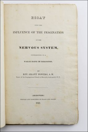 Essay upon the Influence of the Imagination on the Nervous System, Contributing to a False Hope in Religion.