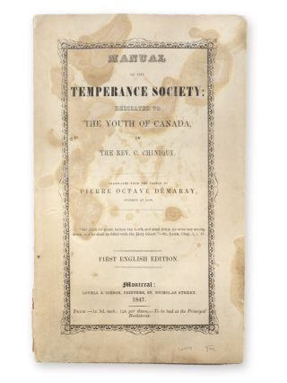 Manual of the Temperance Society; Dedicated to the Youth of Canada . . . Translated from the...
