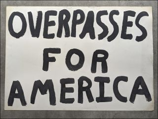 Collection of 43 American right-wing political signs from an unknown Central Illinois demonstrator affiliated with the group Overpasses for America.